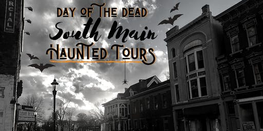 Day of the Dead South Main Haunted Tours