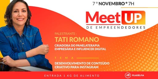 MEET UP DE EMPREENDEDORES - GRATUITO