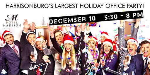 Harrisonburg's Largest Holiday Office Party