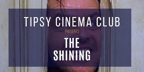 Tipsy Cinema Club: Halloween Edition - The Shining tickets