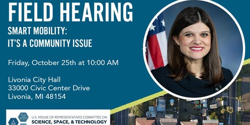 FIELD HEARING: Smart Mobility: It's a Community Issue