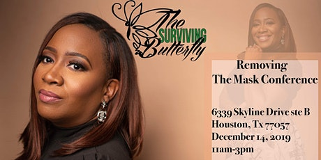 "The Surviving Butterfly ""Removing The Mask"" tickets"