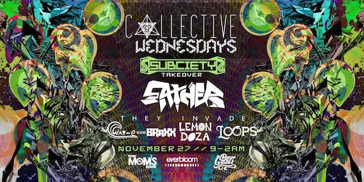 Collective Wednesdays: Subciety Takeover