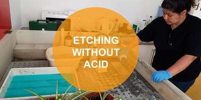 Etching Without Acid