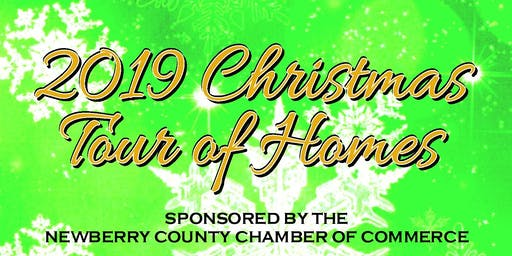 Newberry County Chamber of Commerce presents: Christmas Tour of Homes 2019