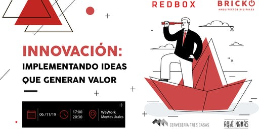 Taller de Innovación: Implementando ideas que generen valor.