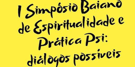 I Simpósio Baiano de Espiritualidade e Práticas Psi: Diálogos Possíveis