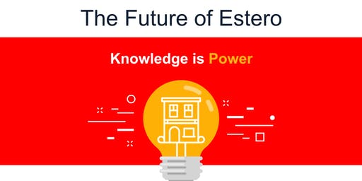 Women's Council of Realtors Bonita Springs - Estero The Future of Estero, Knowledge is Power