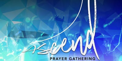 Ascend Prayer Gathering