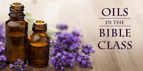 Essential Oils in the Bible tickets