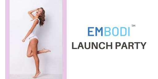 The Embodi Launch Party