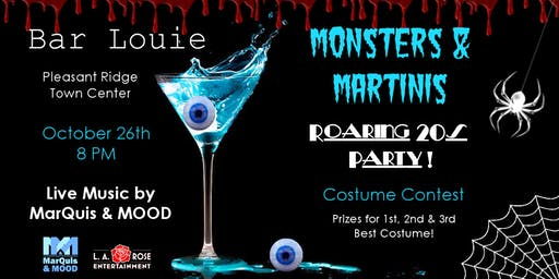 Monsters and Martinis with MarQuis