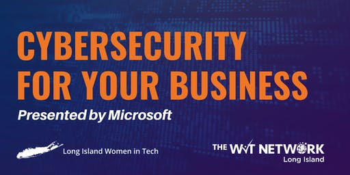 Cybersecurity For Your Business  - Microsoft Workshop