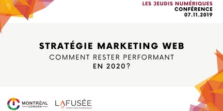 Stratégie marketing web : Comment rester performant en 2020 ? billets