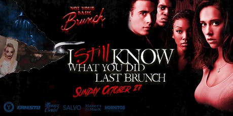Not Your Basic Brunch : I Still Know What You Did Last Brunch tickets