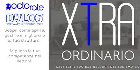 XTRA-ordinario - gestisci il tuo b&b nell'era del Turismo 4.0 biglietti