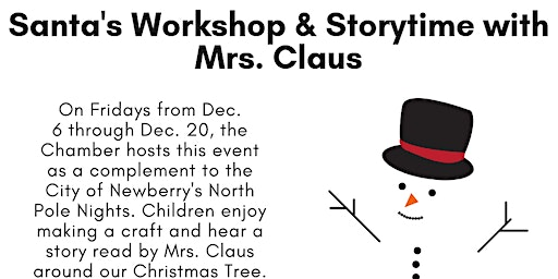 Santa's Workshop and Storytime with Mrs. Claus