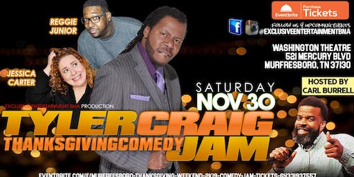 Murfreesboro Thanksgiving Weekend 2K19 Comedy Jam