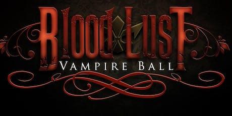 Blood Lust Vampire Ball: Resurrection tickets