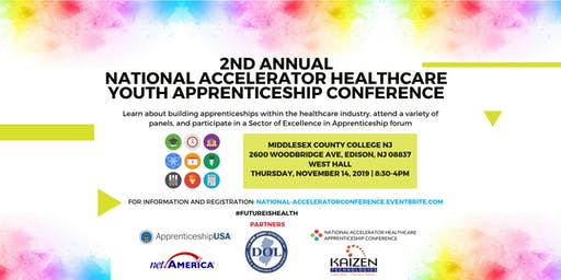 2nd Annual National Accelerator Healthcare Youth Apprenticeship Conference