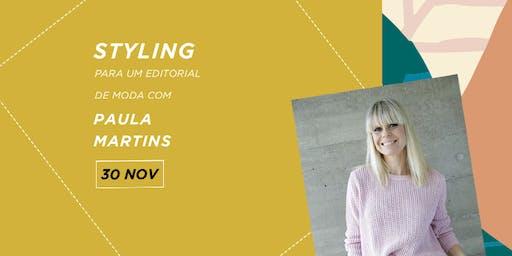 Styling para um editorial de moda com Paula Martins | 30 de Novembro | São Paulo