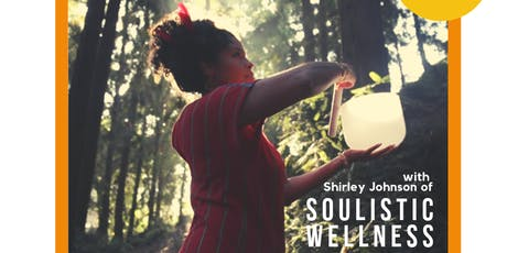 Sound Healing Workshop w/ Shirley Johnson tickets