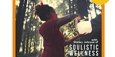 Sound Healing Workshop w/ Shirley Johnson tickets