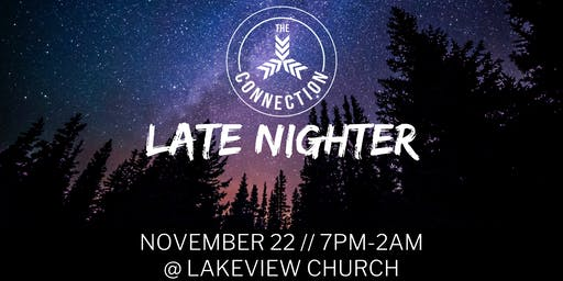 The Connection Late Nighter 2019