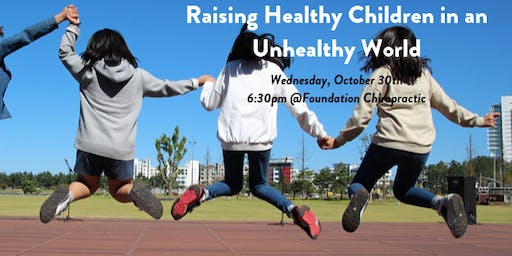 Raising Healthy Children in an Unhealthy World