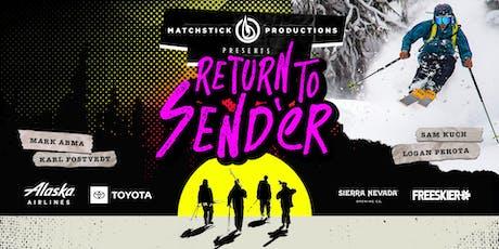 Return To Send'er - 2019 Matchstick Productions Ski Movie tickets