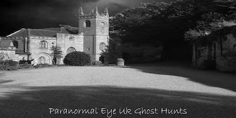 Guys Cliffe Warwick Ghost Hunt Paranormal Eye UK tickets