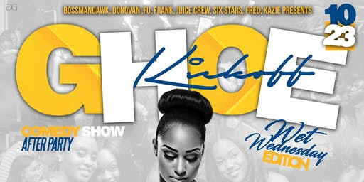 GHOE KICKOFF WEDNESDAY! BOOTHS SOLD OUT ‼️FREE TIL 10:30 w/ RSVP
