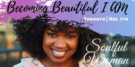 Becoming Beautiful I Am - A Praise and Purpose Conference for Soulful Women tickets