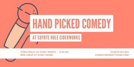 Hand Picked Comedy at Coyote Hole Cider Works tickets
