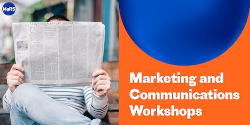 MaRS Marketing & Communications Workshops – Nov 13, 20 and 28 (Nov-2019)