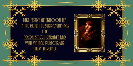 Festive Temperance Tea Party - Afternoon tea with Vintage Performer Hildy Harland tickets