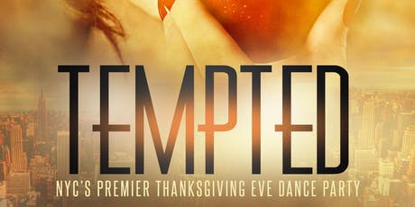 TEMPTED NYC: Annual Thanksgiving Eve Party for Women tickets