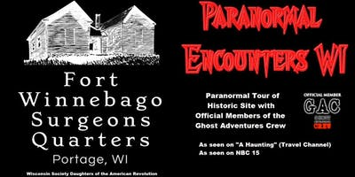 Paranormal Encounters WI Tour of Fort Winnebago Surgeons Quarters