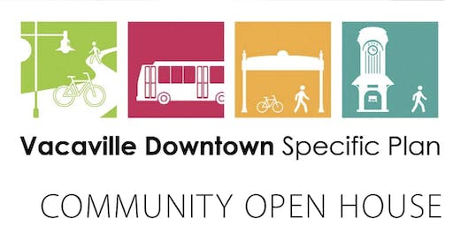Vacaville Downtown Specific Plan - Community Open House