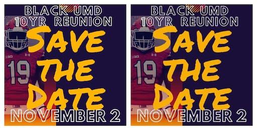 Black UMD 10 year reunion