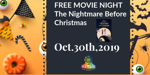 FREE MOVIE NIGHT- The Nightmare Before Christmas