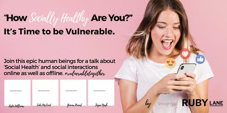 """""""How Socially Healthy Are You?""""  It's Time to be Vulnerable. tickets"""
