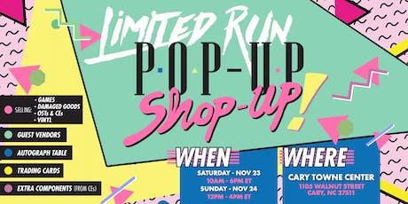 Limited Run Pop-Up Shop-Up tickets