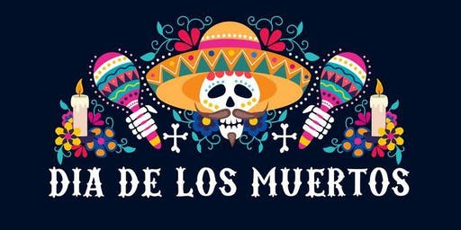 Day of Dead- Dia de Los Muertos/ MOVIE NIGHT- COCO