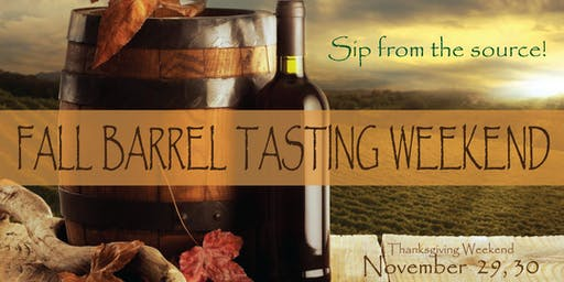 Fall Barrel Tasting Weekend