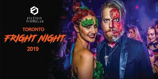 Fright Night 2019 @ Fiction Club //18+ Toronto's biggest Halloween Party