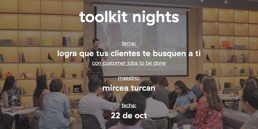 Toolkit Nights: Logra que tus clientes te busquen a ti.