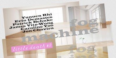 Little Death #8: Fog Machine