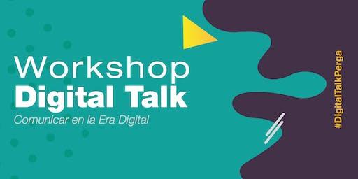 Digital Talk | Workshop | Comunicar en la Era Digital