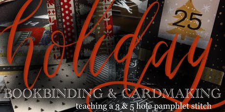 Holiday Bookbinding and Cardmaking with StellerART tickets